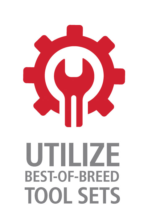Utilize Best-of-breed Tool Sets